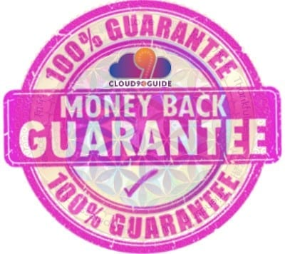 Money-Back Guarantee - 100% Satisfaction Guaranteed - Cloud 9 Guide