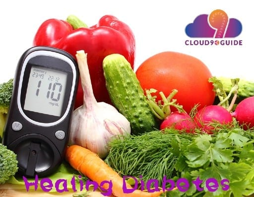 Healing Diabetes Manage Diabetes Effectively - Cloud 9 Guide